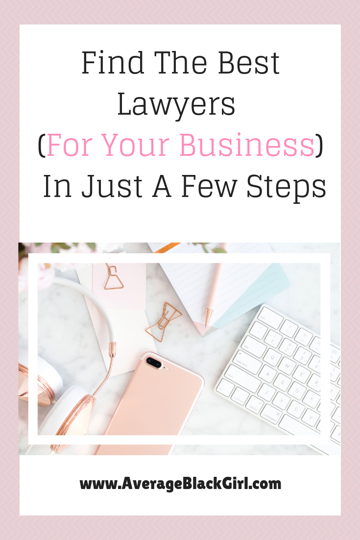 Find The Best Lawyers For Your Business Average Black Girl